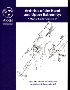 Arthritis of the Hand and Upper Extremity: A Master Skills Publication Edted by Steven Z. Glickel, MD and Richard A. Bernstein, MD